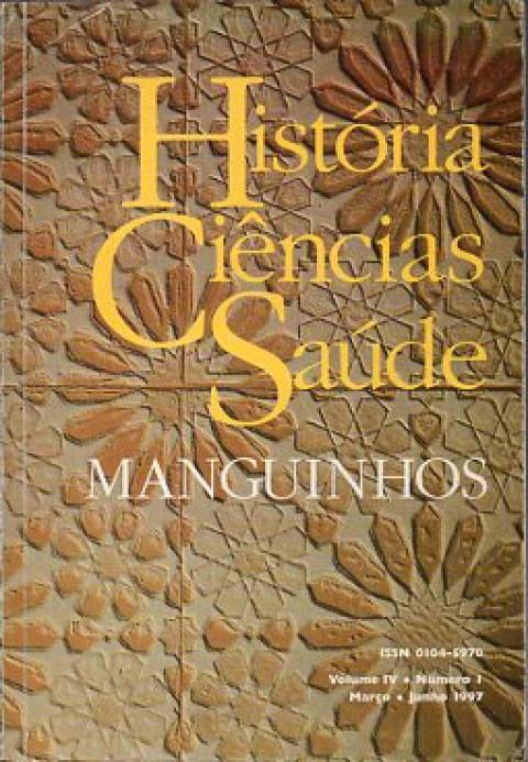 História, ciências, saúde: Manguinhos - vol.4
