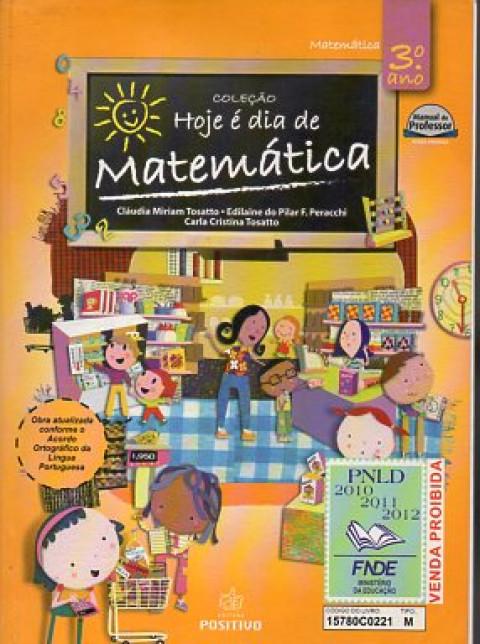 Hoje é dia de Matemática: 3o. ano