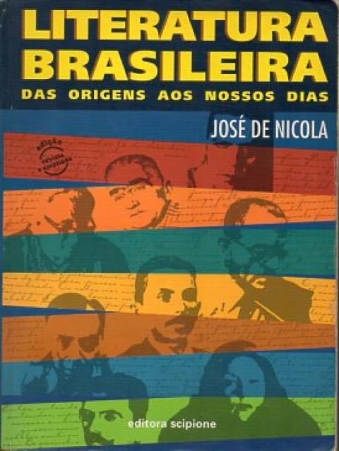 Literatura brasileira: das origens aos nossos dias