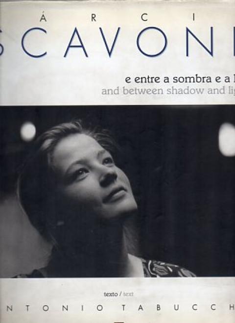 Márcio Scavone: e entre a sombra e a luz