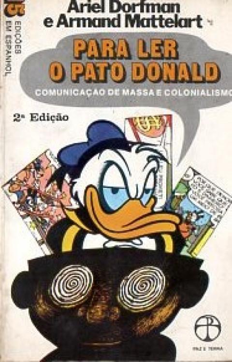 Para ler o Pato Donald: comunicação de massa e colonialismo