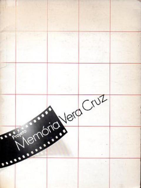 Projeto Memória Vera Cruz