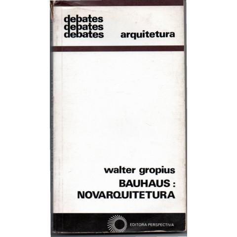 Bauhaus: novarquitetura