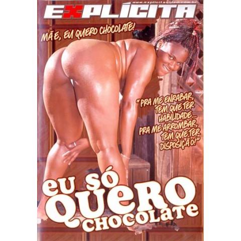 Dvd Eu Só Quero Chocolate Explicita Original