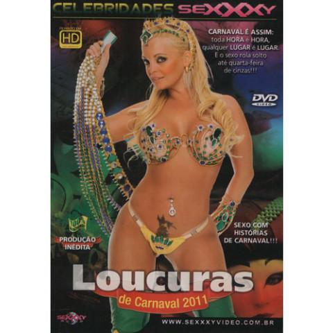Dvd Loucuras de Carnaval 2011 Sexxxy CIBELLE MANCINNI Original