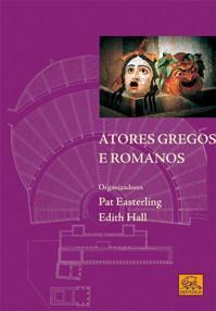Atores Gregos e Romanos