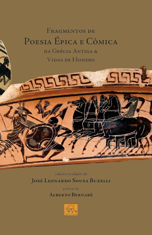 Fragmentos De Poesia Épica e Cômica Da Grécia Antiga & Vidas De Homero