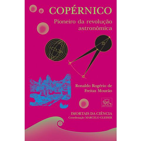 Copérnico - Pioneiro da revolução astronômica