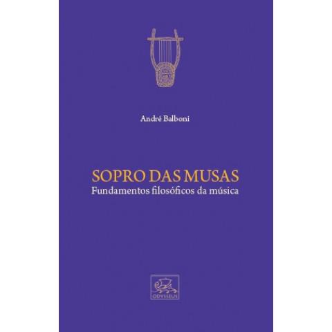 Sopro das Musas - Fundamentos filosóficos da música