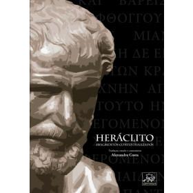 Heráclito - Fragmentos contextualizados - Edição bilíngue