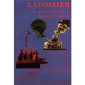 Lavoisier - O estabelecimento da Química Moderna