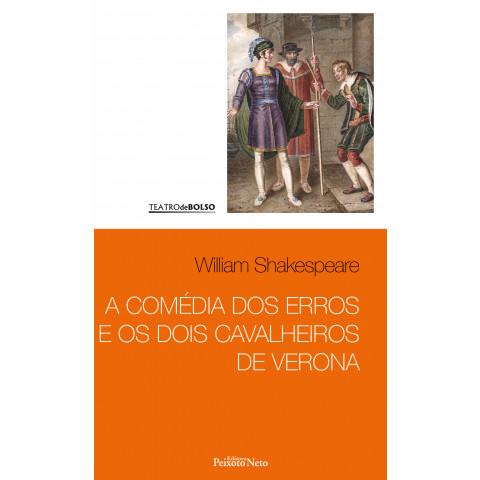 A comédia dos erros e Os dois cavalheiros de Verona