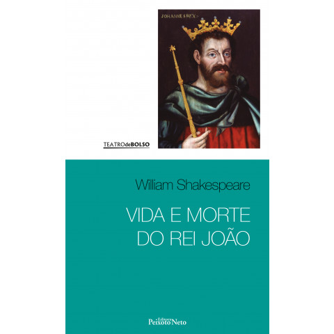 Vida e morte do rei João