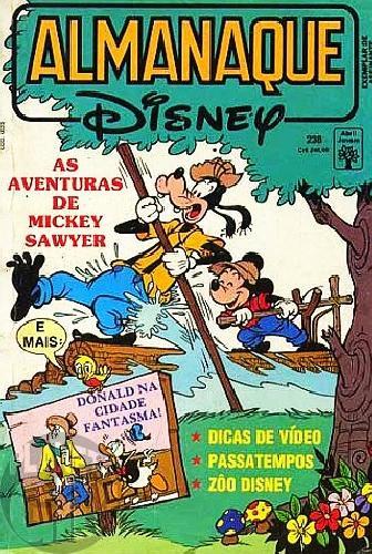Almanaque Disney nº 238 mar/1991 - As Aventuras de Mickey Sawyer