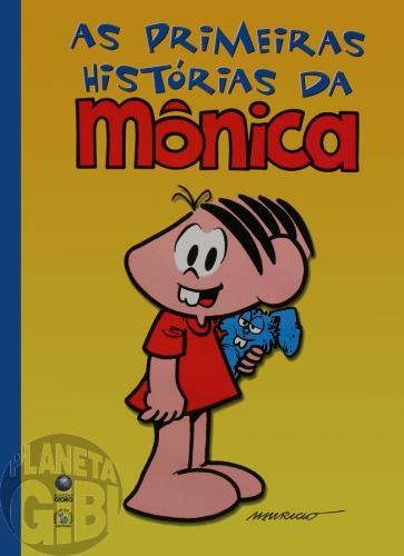 As Primeiras Histórias da Mônica [Globo]  jan/2002 - Capa Dura - Formato Gigante