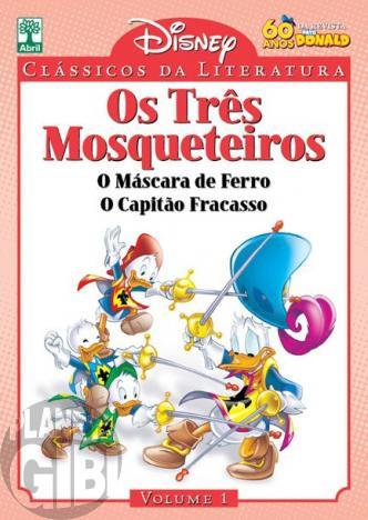 Clássicos da Literatura Disney nº 001 + Fac-Simile Pato Donald 1 - mai/10 - Os Três Mosqueteiros