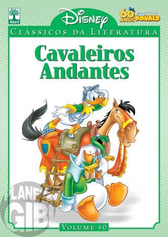 Clássicos da Literatura Disney nº 040 - abr/11 - Cavaleiros Andantes