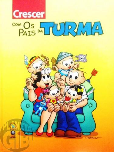 Crescer com os Pais da Turma [Globo]  jan/2005 - Turma da Mônica - Capa Dura