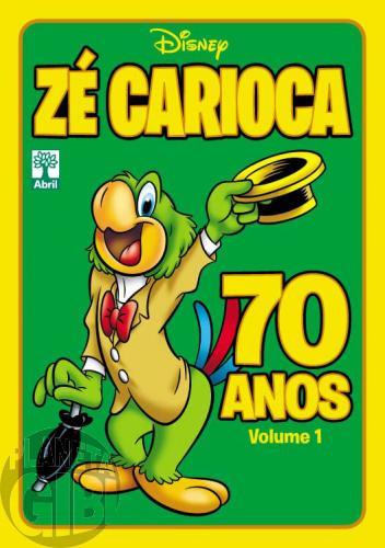 Disney Temático nº 011* out/2012 - Zé Carioca 70 Anos - Volume 1