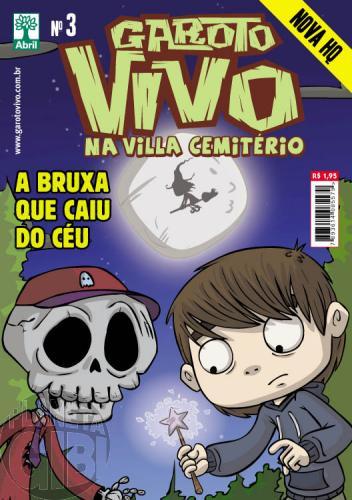 Garoto Vivo nº 003 abr/2012 - Bruxa que Caiu do Céu
