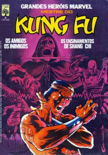 Grandes Heróis Marvel [Abril - 1ª série] nº 006 nov/1984 Mestre do Kung Fu [Leia Detalhes Abaixo]