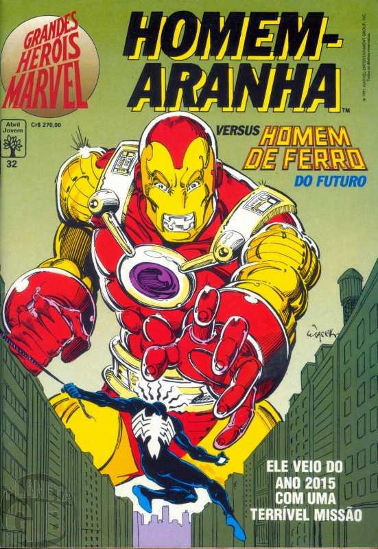 Grandes Heróis Marvel [Abril - 1s] nº 032 jun/1991 - Homem-Aranha Versus Homem de Ferro do Futuro