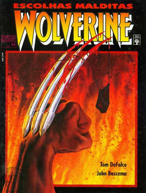 Graphic Marvel [Abril] nº 011 fev/1992 - Wolverine: Escolhas Malditas