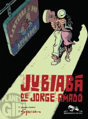 Jubiabá [Quadrinhos na Cia.] mai/2009 - De Jorge Amado por Spacca