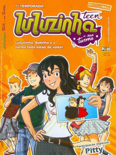 Luluzinha Teen e Sua Turma [Pixel] nº 001 jun/2009
