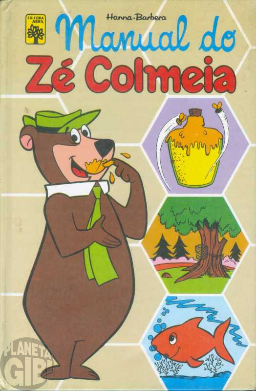 Manual do Zé Colmeia [Abril] nov/1977 - Capa Dura