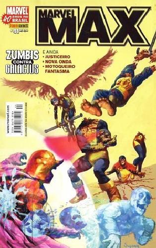 Marvel Max [Panini 1ª série] nº 044 abr/2007 Zumbis, Justiceiro, Motoqueiro Fantasma, Nova Onda