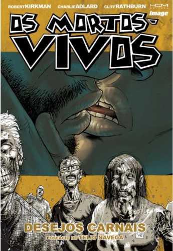 Mortos-Vivos [HQM - The Walking Dead] nº 004 out/2009 - Desejos Carnais