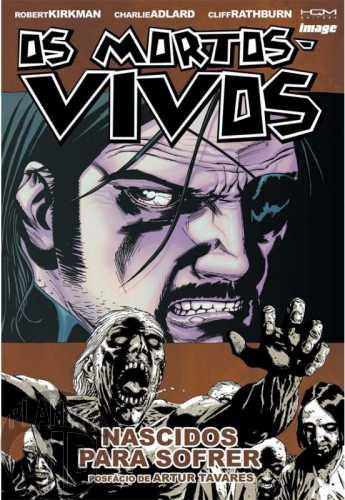 Mortos-Vivos [HQM - The Walking Dead - Encadernado] nº 008 mar/2012 - Nascidos para Sofrer