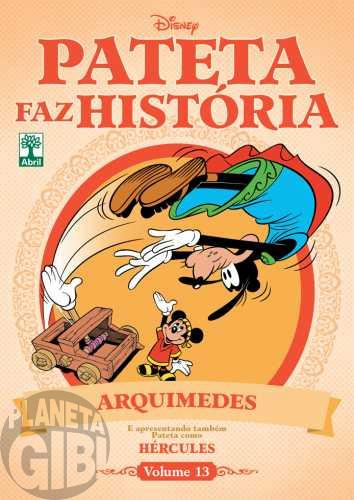 Pateta Faz História [2011] nº 013 out/2011 - Arquimedes & Hércules