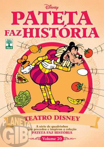 Pateta Faz História [2011] nº 020 dez/2011 - Teatro Disney