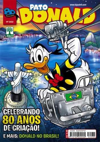 Pato Donald nº 2432 jun/2014 - Celebrando 80 Anos de Criação - Donald no Brasil!
