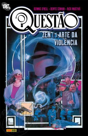 Questão Zen e a Arte da Violência [Panini] ago/2009 - Capa Dura