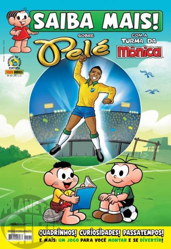 Saiba Mais! Turma da Mônica [Panini - 1s] nº 060 ago/2012 - Pelé