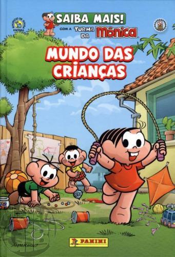Saiba Mais! Turma da Mônica [Panini - Capa Dura] nº 004 nov/2011 - Mundo das Crianças