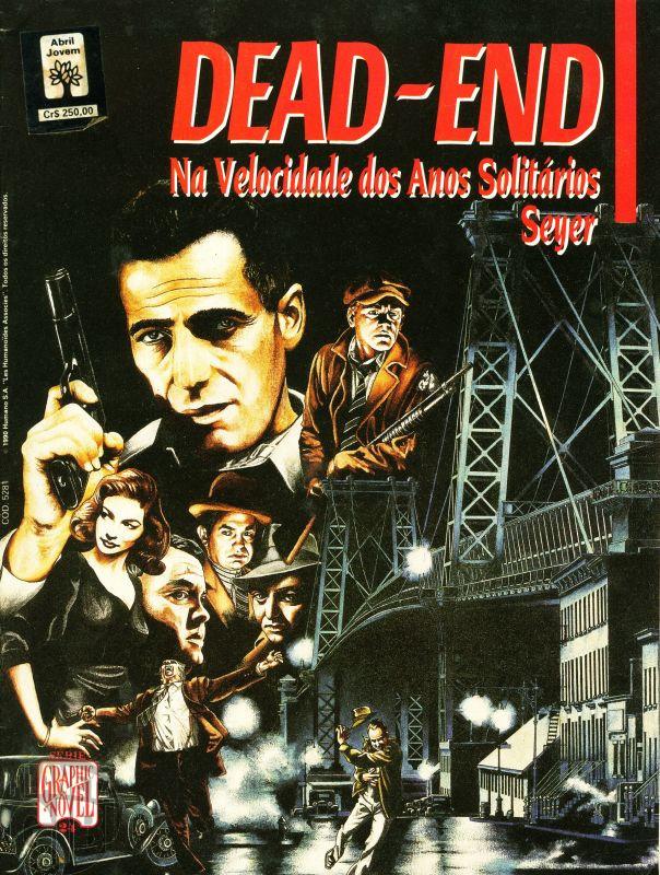 Série Graphic Novel [Abril] nº 024 dez/1990 - Dead-End: Na Velocidade dos Anos Solitários