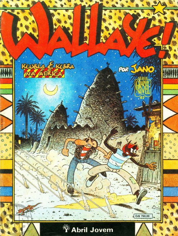 Série Graphic Novel [Abril] nº 027 set/1991 - Wallaye! Keubla & Kebra na África