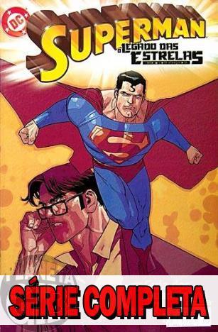 Superman: O Legado das Estrelas - Minissérie - Completa (série em 6 volumes) 2004
