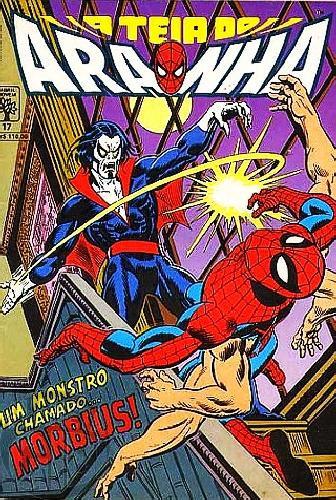 Teia do Aranha [Abril - 1ª série] nº 017 fev/1991 - Um Monstro Chamado Morbius!