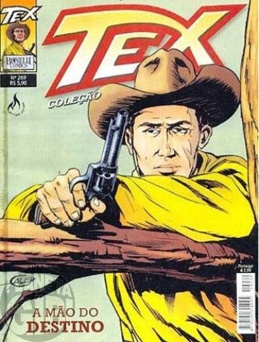 Tex Coleção nº 269 jun/09 - A Mão do Destino