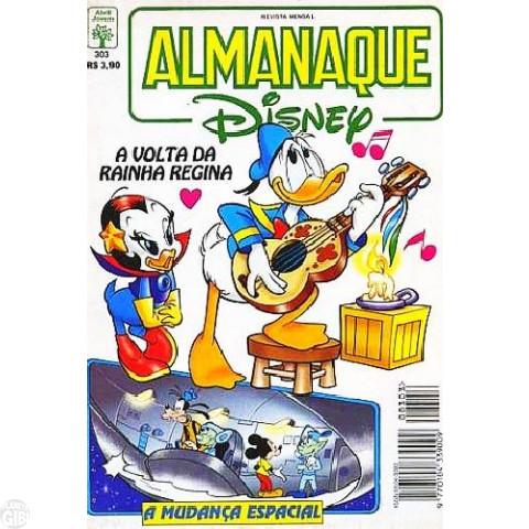Almanaque Disney nº 303 out/1996 - A Volta da Rainha Regina - Vide Detalhes