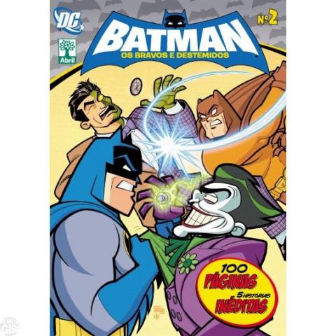 Batman Os Bravos e Destemidos [Abril - DC Animated] nº 002 dez/2011