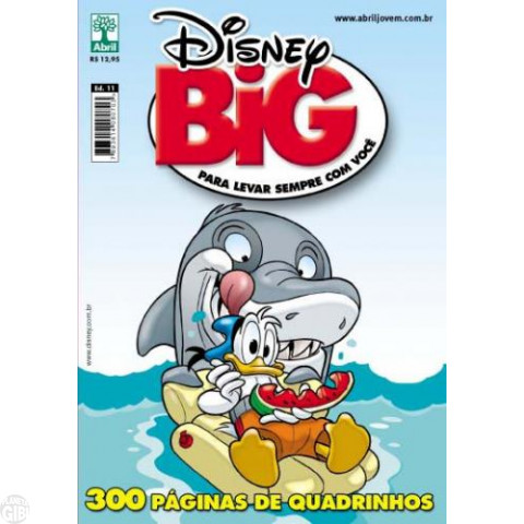 Disney Big nº 011 set/2011 - Dobradinha Carl Barks - Don Rosa