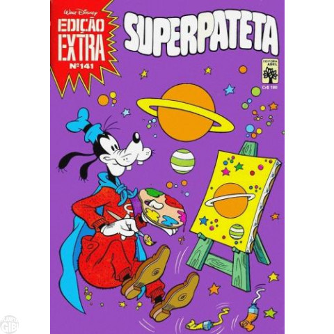Edição Extra nº 141 abr/1983 - Superpateta - Vide Detalhes