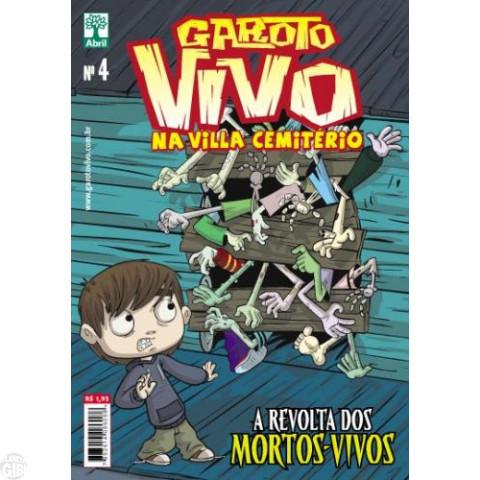 Garoto Vivo nº 004 mai/2012 - A Revolta dos Mortos Vivos