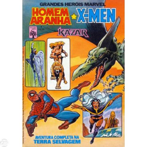 Grandes Heróis Marvel [Abril - 1ª série] nº 004 jun/1984 - Homem-Aranha X-Men Kazar